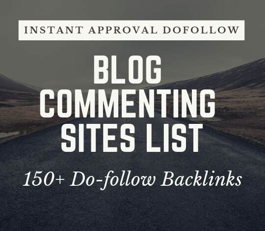 2019 Edition}150+ Dofollow Instant Approval Blog Commenting