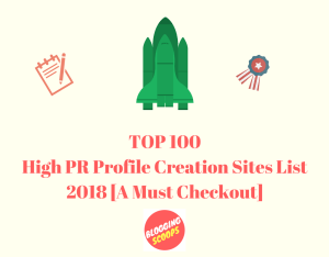Top 100 High PR Profile Creation Sites List For 2018