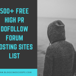 500+ Free Dofollow Forum Posting Sites List {Updated 2018}