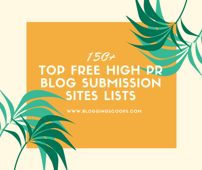 150+ Top Free High PR Blog Submission Sites List BloggingScoops