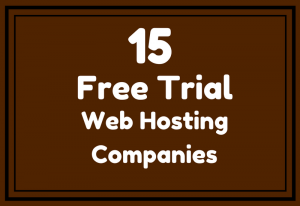 Free Trial Hosting Companies 2018
