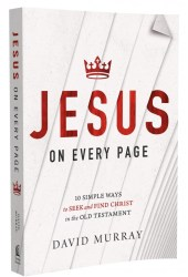 Jesus on Every Page by David Murray