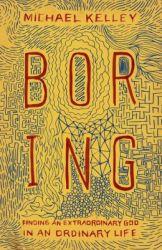 boring-michael-kelley