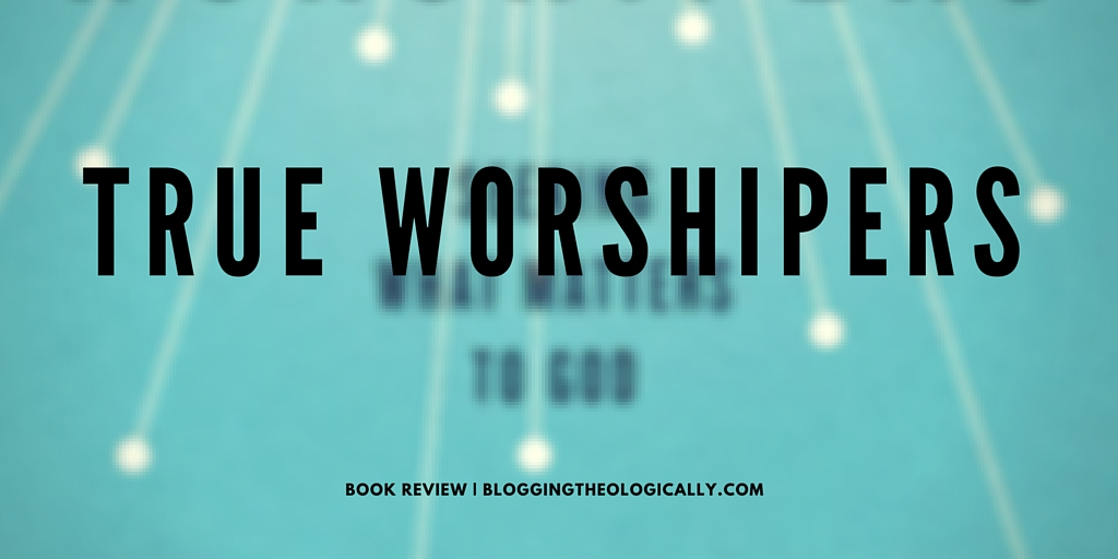 true-worshipers