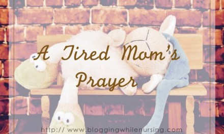 A Tired Mom's Prayer