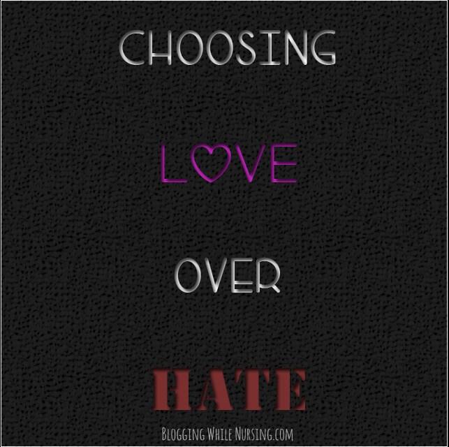 Choosing Love over Hate