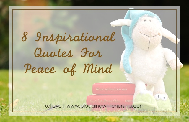 8 Inspirational Quotes For Peace of Mind