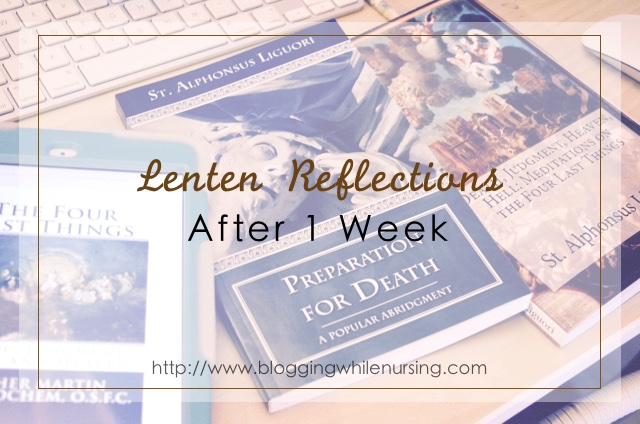 Lenten Reflections After 1 Week