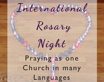 Our First Internation Rosary Night