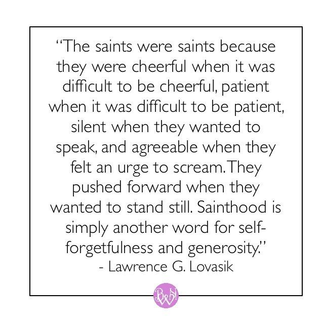 quote on the saints about kindness