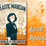 Book Reviews - Blogging with Dragons - The Plastic Magician
