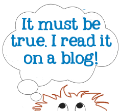 It must be true, I read it on a blog - blog conspiracy theories, graphic copyright Lorelle VanFossen