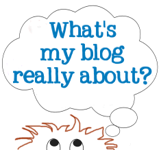 What is my blog really about - graphic copyright Lorelle VanFossen