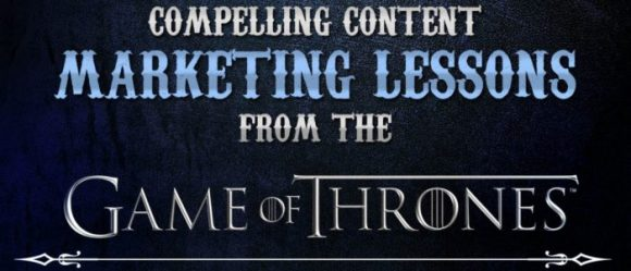 Content Marketing Lessons from Game of Thrones