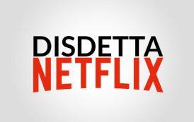 Come disdire Netflix