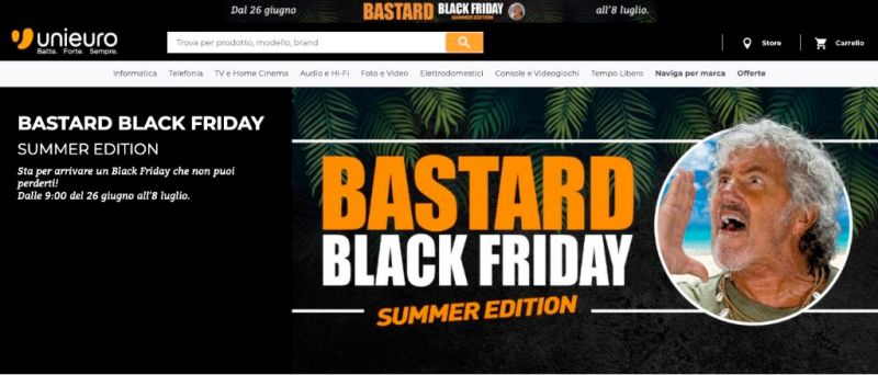 Bastard Black Friday di Unieuro