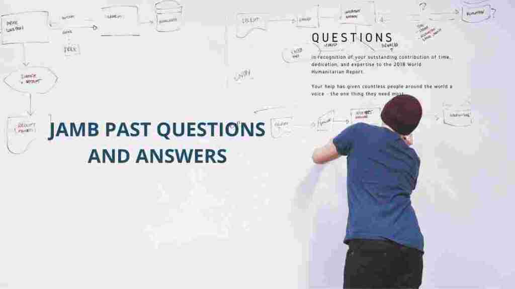 Jamb past questions and answers