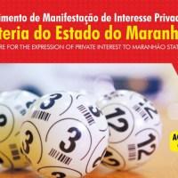 Maranhão Parcerias lança edital para apresentação de estudos e projetos para a Loteria do Estado do Maranhão