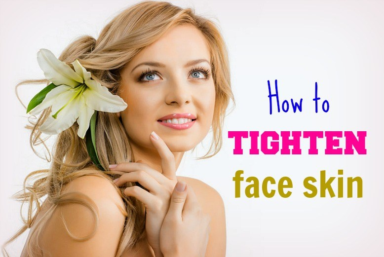 How To Tighten Face Skin At Home