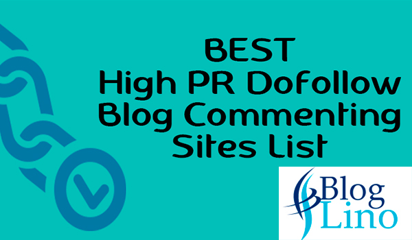Top Free High DA & PR Dofollow Backlinks Blog Commenting Sites List