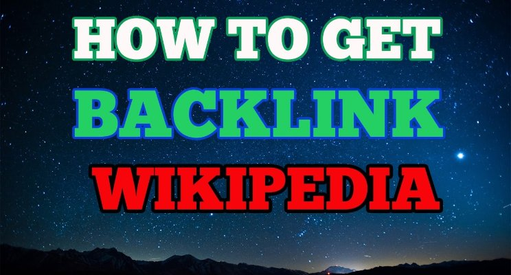 How to Get High Quality Backlinks from Wikipedia
