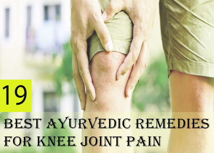 19-Best-Ayurvedic-Remedies-for-Knee-Joint-Pain-+-Causes-and-Symptoms