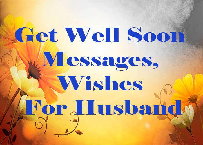 Get-Well-Soon-Messages,-WishesFor-Husband