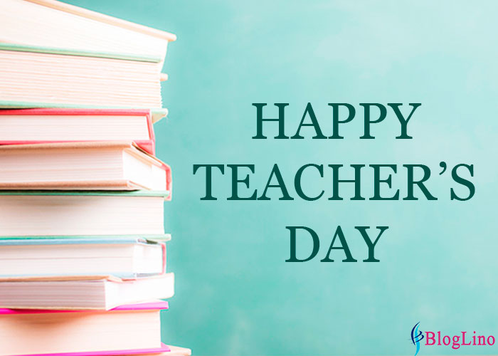 Happy Teacher's Day 2018 - Wishes, Quotes, Messages, Poem and Speech