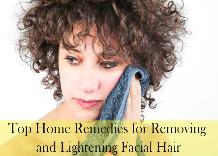 10 Top Home Remedies for Removing and Lightening Facial Hair