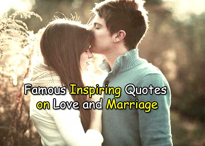 Famous Inspiring Quotes on Love and Marriage