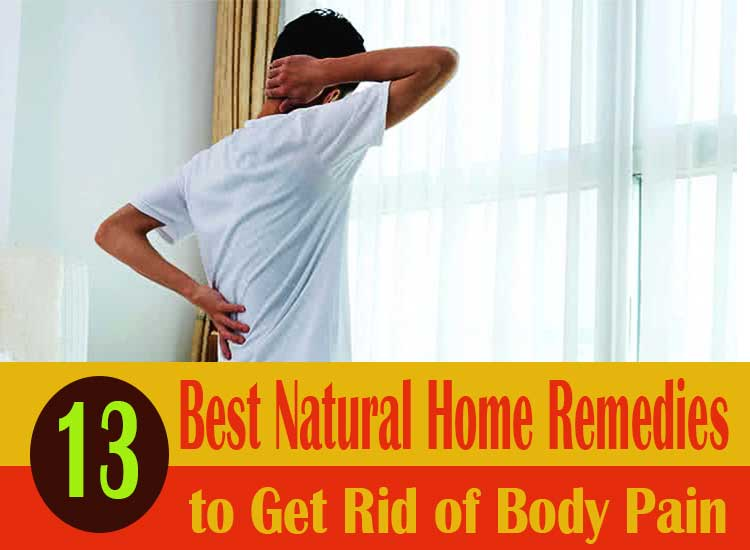 13-Best-Natural-Home-Remedies-to-Get-Rid-of-Body-Pain