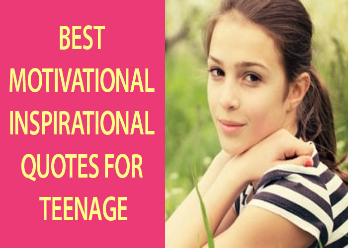 Best-Motivational-&-Inspirational-Quotes-for-Teenage