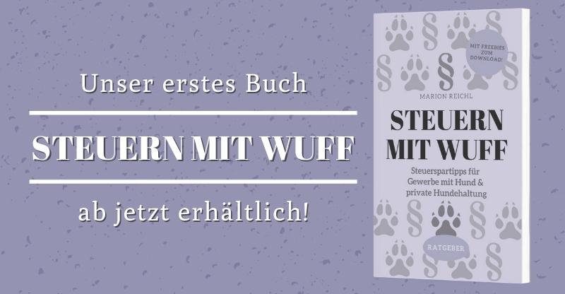 Read more about the article Buchvorstellung | Steuern mit Wuff – Wie Hunde dir bei der Steuererklärung helfen können