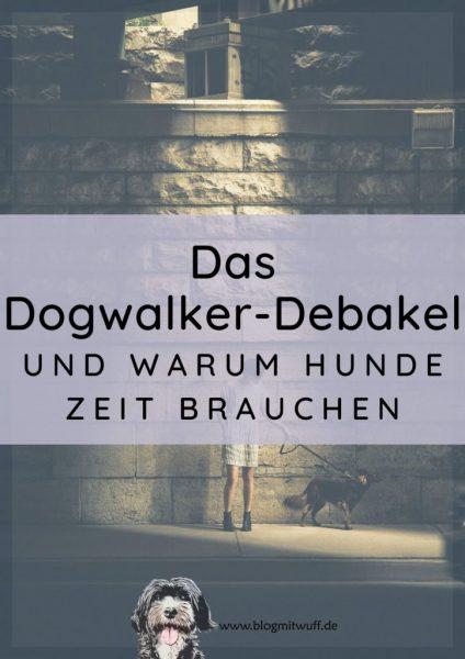 Titelbild zu Das Dogwalker Debakel
