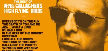 Noel Gallagher's High Flying Birds: Back The Way We Came: Vol 1 (2011-2021) è il greatest hits