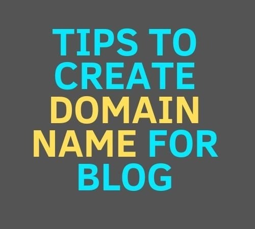 Tips to create domain name for blog