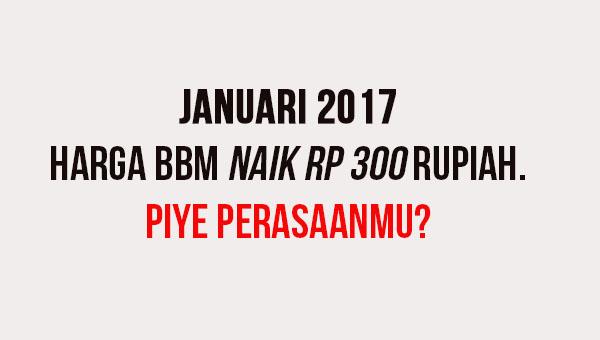 Januari 2017 BBM naik Rp 300 rupiah