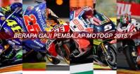 Gaji Pembalap MotoGP 2018