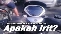 Tes Konsumsi BBM Yamaha Lexi 125, Apakah Irit