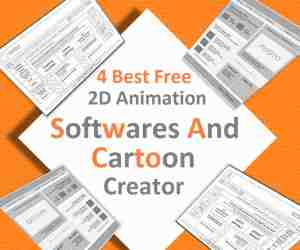 4 Best Free 2D Animation Softwares and Cartoon Creator
