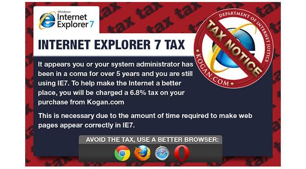 Kogan, um site de e-commerce, cobra uma taxa de 6,8% para clientes que usam IE7 ou inferior