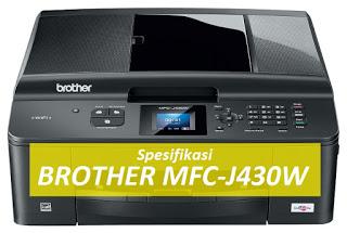 Spesifikasi Printer Brother MFC-J430W