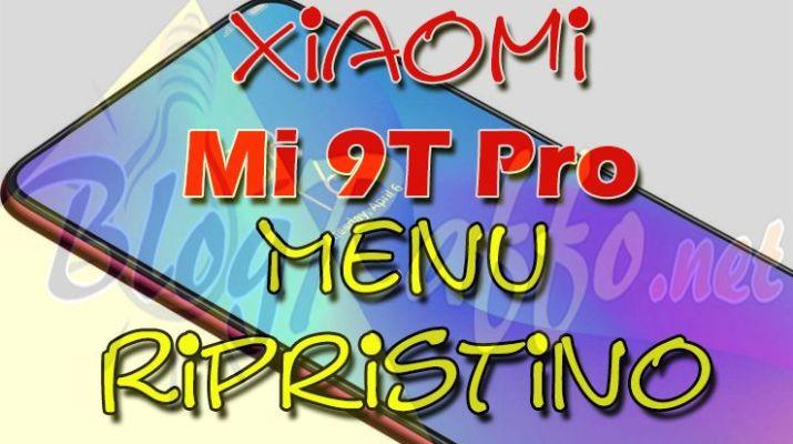xiaomi-mi-9t-pro-recovery-menu-ripristino