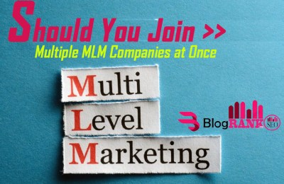 Should You Join Multiple MLM Companies Together?