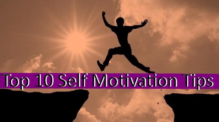 Top 10 Self-Motivation Tips
