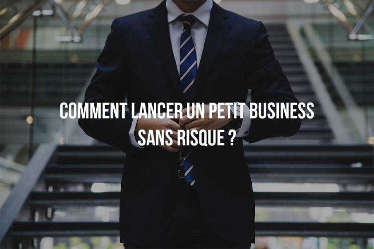 business sans risque