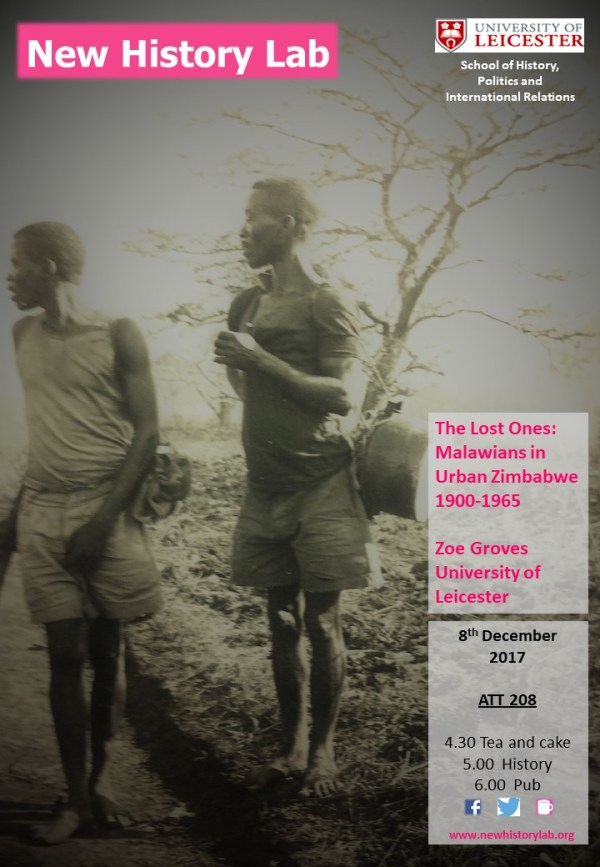 Poster advertising New History Lab event 8 December 2017, The Lost Ones: Malawians in Urban Zimbabwe, 1900-1965. Speaker Zoe Groves