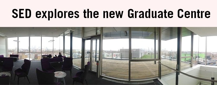 SED explores the new Queen Mary Graduate Centre!
