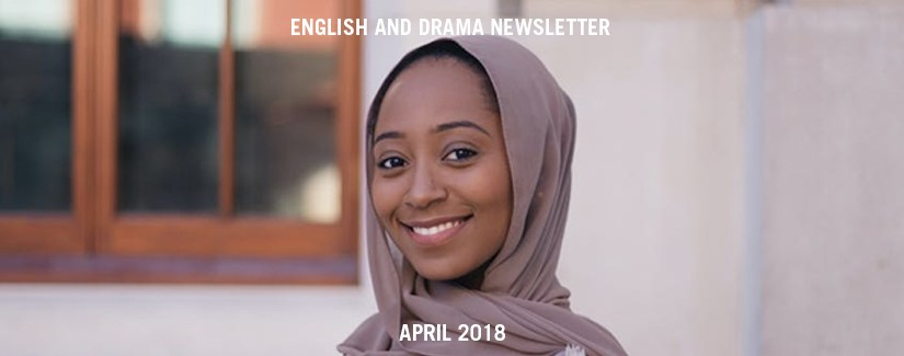 English and Drama Newsletter – April 2018