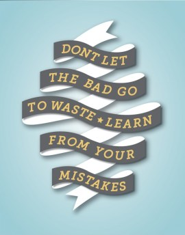 Learn From Your Mistakes